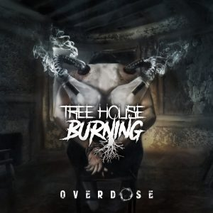 Treehouse Burning - Overdose [EP] (2017)