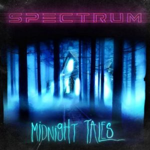 Spectrum - Midnight Tales (2017)