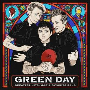 Green Day - Greatest Hits: Gods Favorite Band