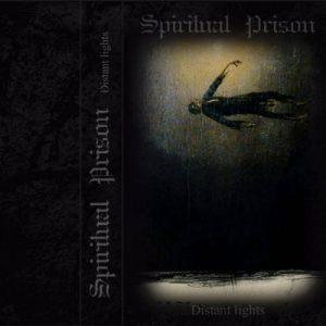 Spiritual Prison - Distant Lights (2017)