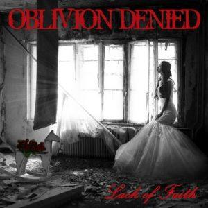Oblivion Denied - Lack of Faith (2017)