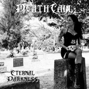 DeathCall - Eternal Darkness (2017)