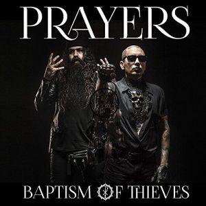 Prayers - Baptism of Thieves (2017)