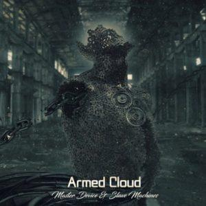 Armed Cloud - Master Device & Slave Machines (2017)