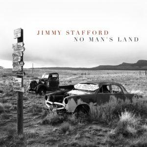 Jimmy Stafford - No Man's Land (2017)