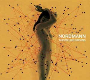 Nordmann - The Boiling Ground (2017)