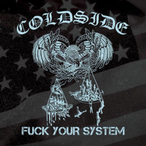 Coldside - F**k Your System