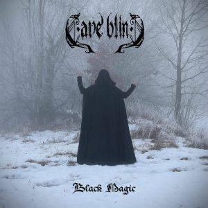Cave Blind - Black Magic (2017)
