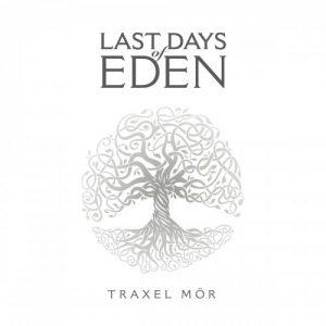 Last Days Of Eden - Traxel Mor (2017)
