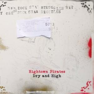 Hightown Pirates - Dry and High (2017)
