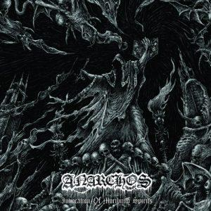 Anarchos - Invocation Of Moribund Spirits (2017)