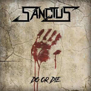 Sanctus - Do or Die (2017)