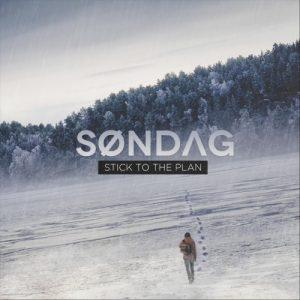 Sondag - Stick to the Plan (2017)