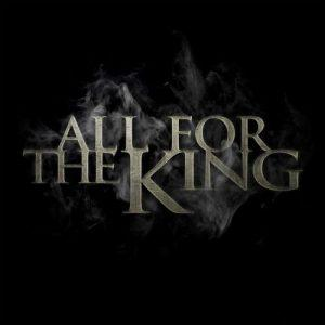 All For The King - All For The King (2017)