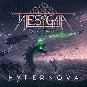 Tales Of Gaia - Hypernova (Limited Edition Digipack) (2017)