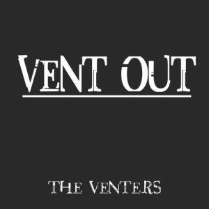 The Venters - Vent Out (2017)