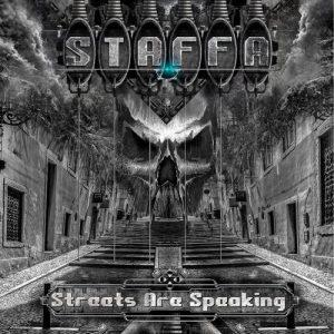 Staffa - Streets Are Speaking (2017)
