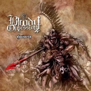 Bloody Obsession - Husaria (2017)