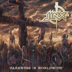 Jinx - Darkness Is Worldwide (2017)