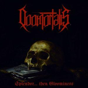 Doomortalis - Splendor… Then Gloominess (2017)