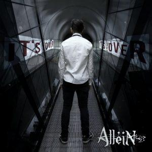 Allein - It's Not Over (2017)