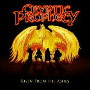 Cryptic Prophecy - Risen From The Ashes (2017)