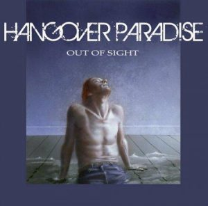 Hangover Paradise - Out of Sight (2017)