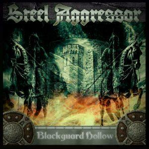 Steel Aggressor - Blackguard Hollow (2017)