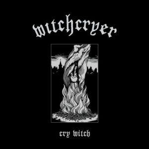 Witchcryer - Cry Witch (2017)