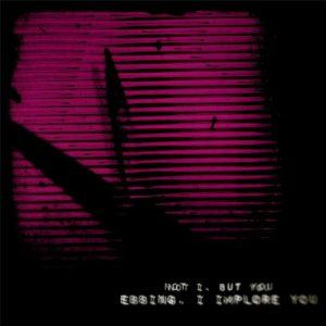 Ebbing, I Implore You - Not I, But You (2017)