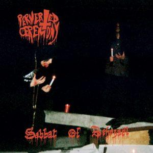 Perverted Ceremony - Sabbat Of Beheza?l (2017)
