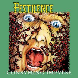 Pestilence - Consuming Impulse (Reissue) (2017)