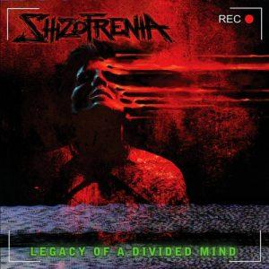 Shizofrenia - Legacy of a Divided Mind (2017)
