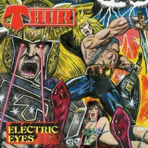 Thor - Electric Eyes (2017)