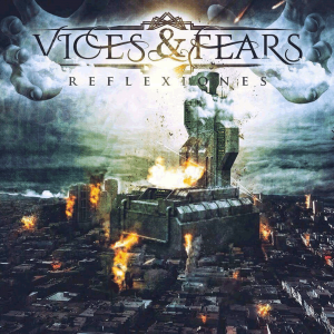 Vices & Fears - Reflexiones (EP) (2017)