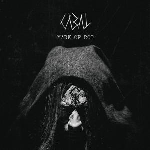 Cabal - Mark Of Rot