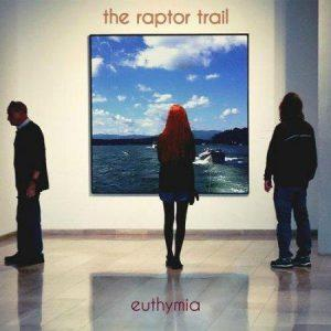 The Raptor Trail - Euthymia (2017)