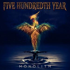 Five Hundredth Year - Monolith