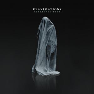 Reanimations - Shattered Self