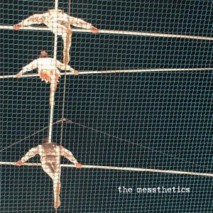 The Messthetics - The Messthetics