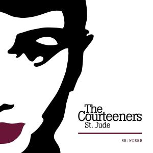 Courteeners - St. Jude Re:Wired