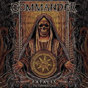 Commander - Fatalis (The Unbroken Circle)