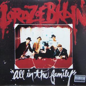 Lordz Of Brooklyn - All in the Family