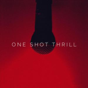One Shot Thrill - One Shot Thrill
