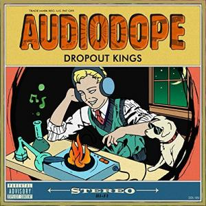 Dropout Kings - AudioDope