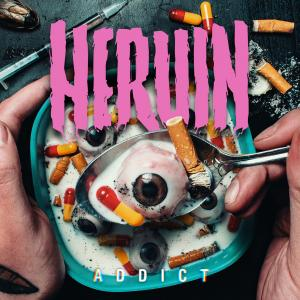Heruin - Addict
