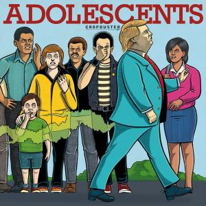 Adolescents - The Cropduster