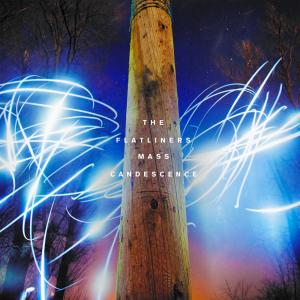 The Flatliners - Mass Candescence