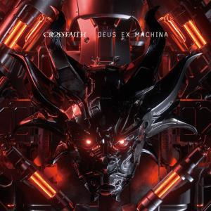 Crossfaith - Deus Ex Machina