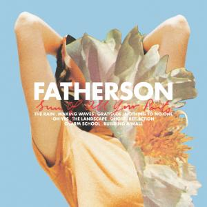Fatherson - The Sum of All Your Parts